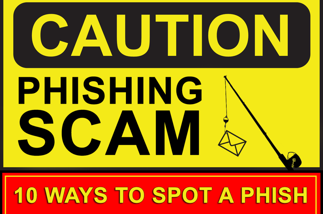 Is someone phishing for your information? Look for these 10 telltale signs and beware of phishing scams.