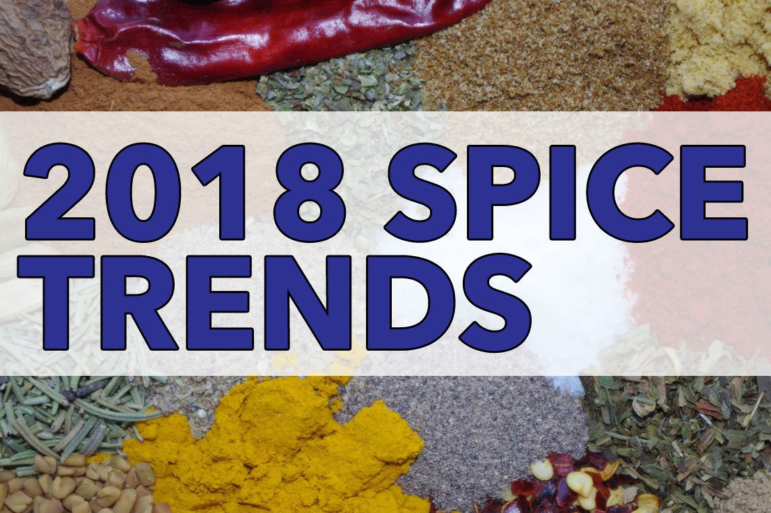 Heat Up Spice Sales by Addressing These 2018 ConsumerTrends