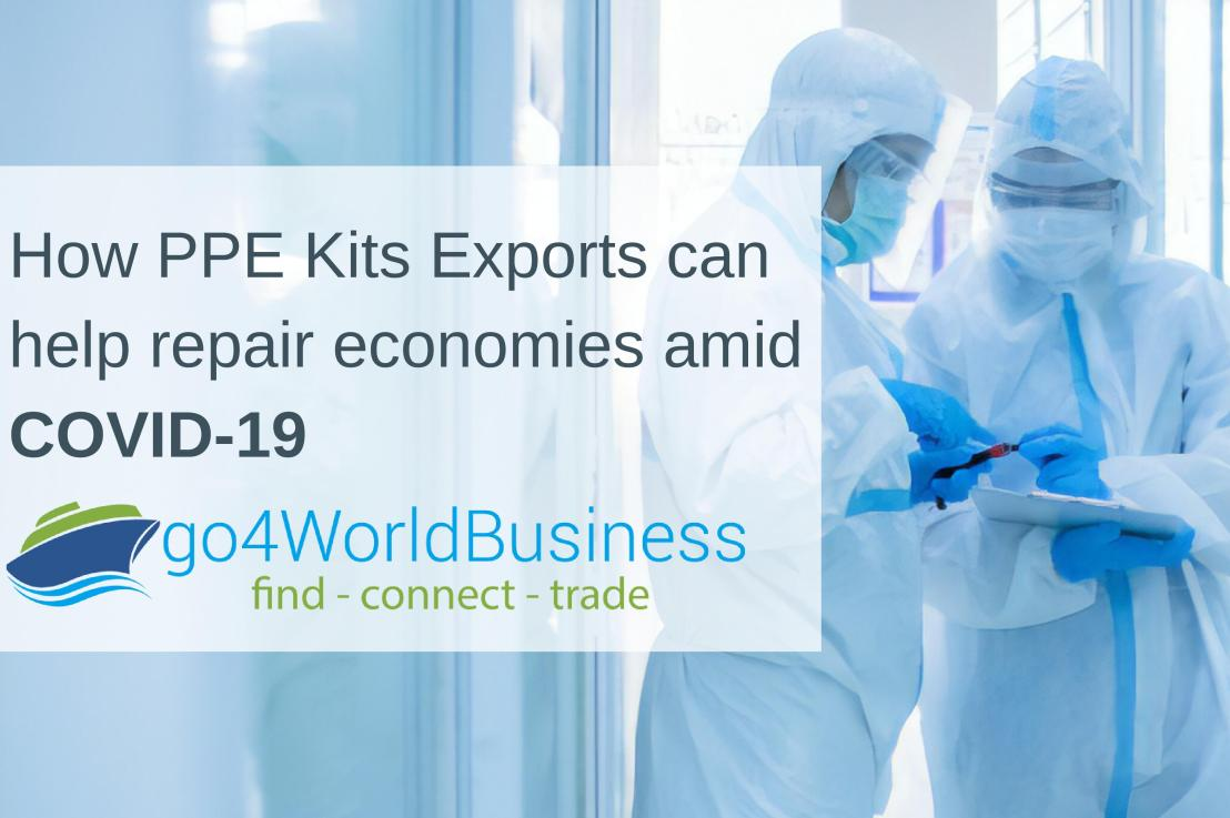 How PPE Kits exports can help repair economies amid COVID-19?